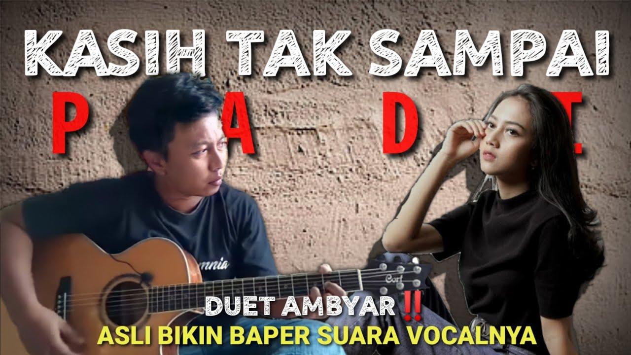 Kolaborasi Ciamik Alip Ba Ta Feat Michela Thea | KASIH TAK SAMPAI - Padi