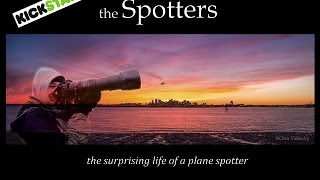 Documentary!  The Spotters - the Surprising Life of a Plane Spotter