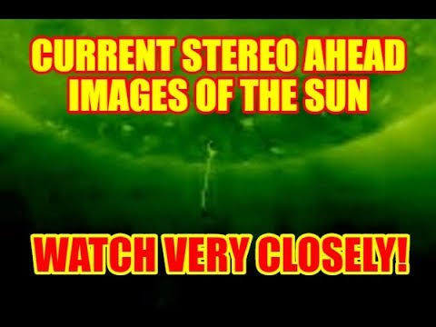 """PLANET X """"LIVE STREAM"""" - WATCH THE SUN CLOSELY - CURRENT STEREO AHEAD VIDEO IMAGES"""