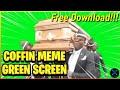 Coffin Dance Green Screen - Coffin Dance Meme
