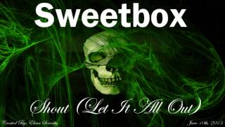 Скачать Sweetbox Shout Let It All Out