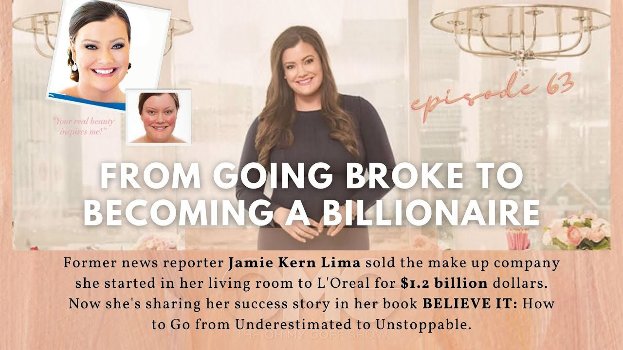 EP63: Jamie Kern Lima from TV News to QVC to Building a Billion Dollar Makeup Brand