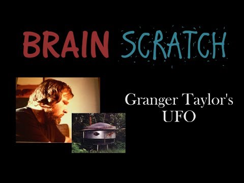BrainScratch: Granger Taylor's UFO