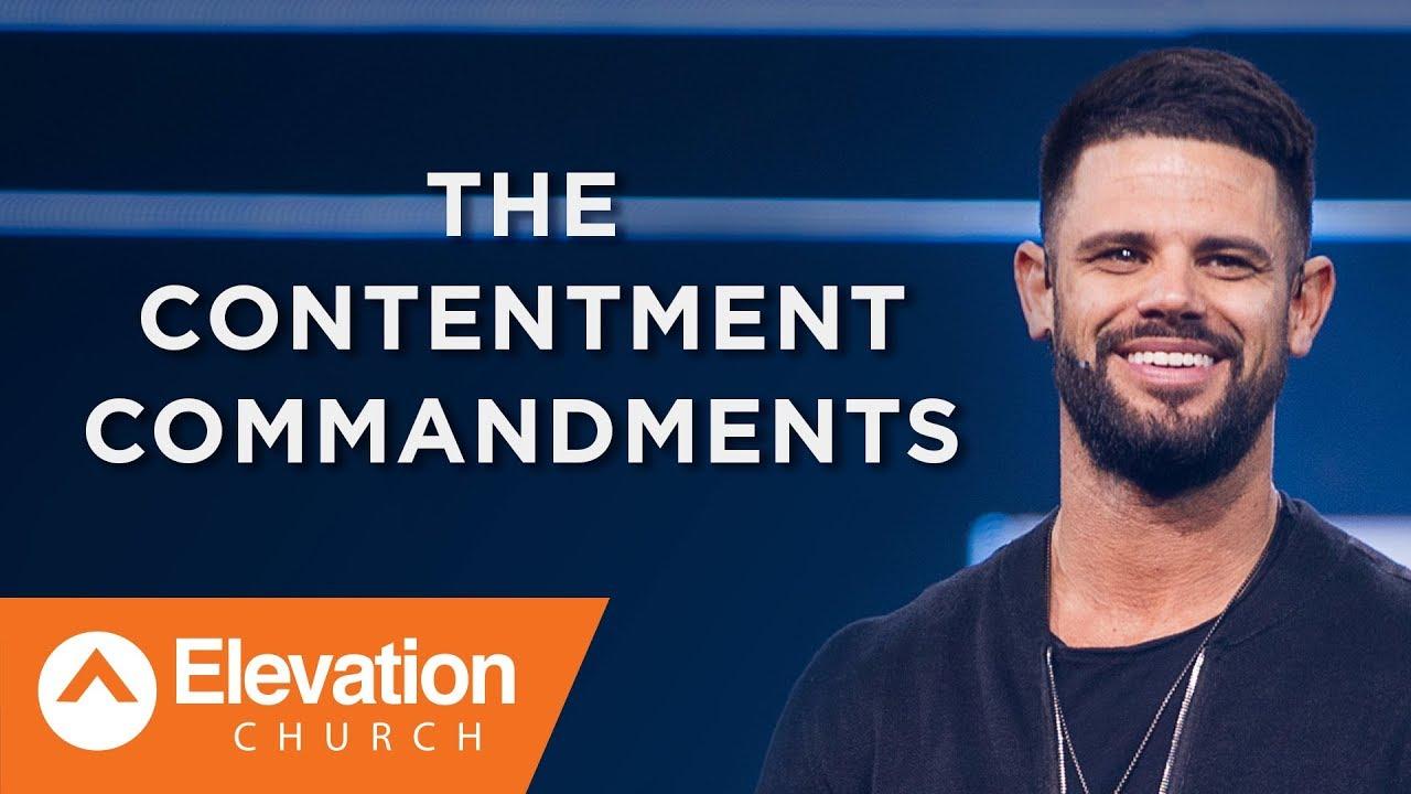 The ConTENtment Commandments | Pastor Steven Furtick