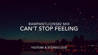 Can't Stop Feeling, a Rampant Mix