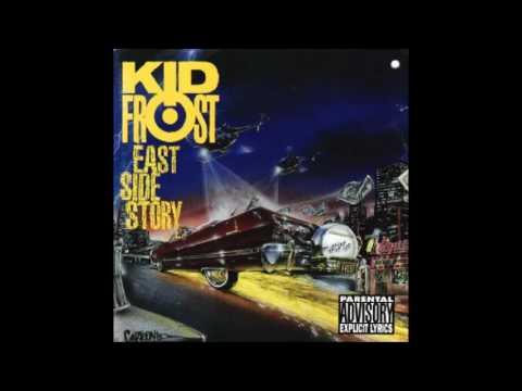 Kid Frost - 1992 - East Side Story full album