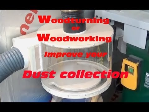 Woodturning or Woodworking - Improve your Dust Collection