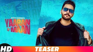 Teaser | Yaaran Te Maan | Davvy Mander | Harf Cheema | Western Penduz |Releasing On 19th Nov 2018