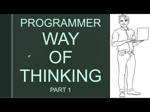 Programmers Way Of Thinking | Programmers Mindset | Part1 [Developer Soft Skills]