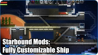 Starbound Mods: Fully Customizable Ship
