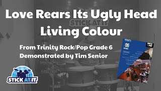 Love Rears Its Ugly Head | Living Colour | Trinity Rock/Pop | Grade 6 | Drums