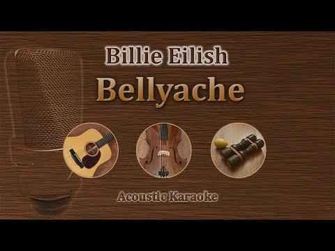 Bellyache - Billie Eilish (Acoustic Karaoke)