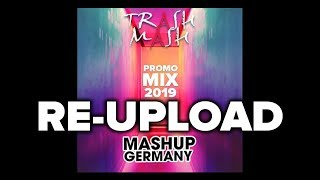 MASHUP-GERMANY - PROMO MIX 2019 (TRASH MASH) [RE-RE-UPLOAD]