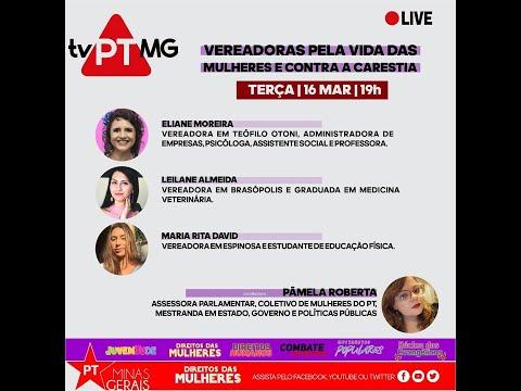 📺  PROGRAMA | TV PT MG- VEREADORAS PELA VIDA DAS MULHERES E CONTRA A CARESTIA