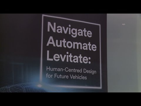 Navigate, Automate, Levitate - Human-centred Design for Future Vehicles