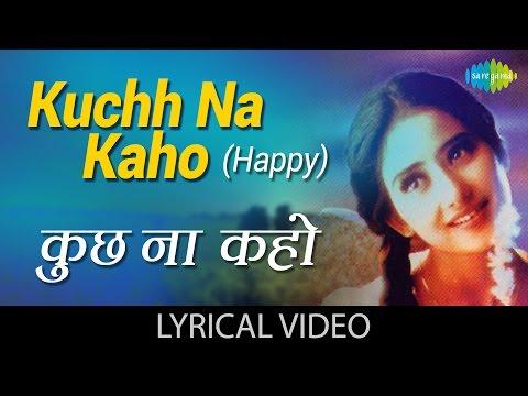 Kuchh Na Kaho With Lyrics| कुछ न कहो गाने के बोल | 1942-A Love Story | Anil Kapoor, Manisha Koirala