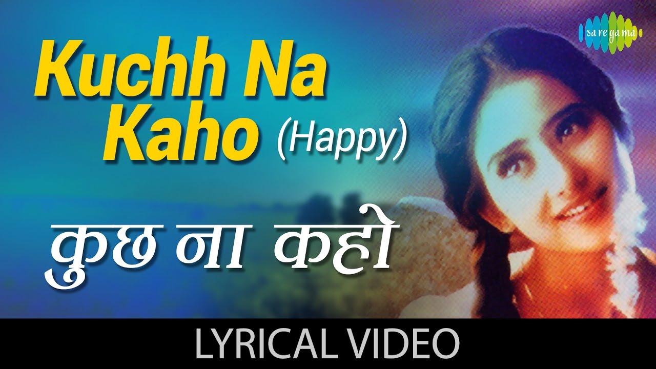 kuch na kaho kuch bhi na kaho mp3 free download
