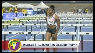 TVJ Sports: Williams Still Targeting Diamond Trophy - August 16 2019