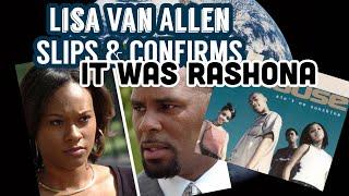 LISA VAN ALLEN Slips and Confirms That It Was Rashona MP3