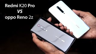 Oppo Reno 2z Vs Redmi K20 Pro Comparison | Camera | Build | Benchmark & PUBG Test