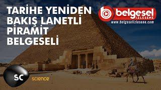 Lanetli Piramit Tarihe Bakış Belgeseli - Türkçe Dublaj