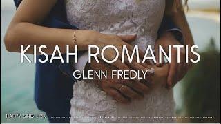 Glenn Fredly - Kisah Romantis (Lirik)