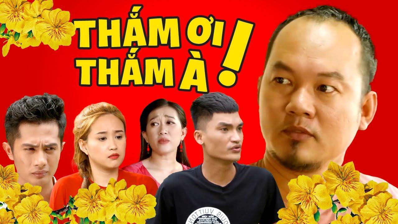 Thắm Ơi! Thắm À! - Phim Hài Tết 2021 Hay Nhất - Long Đẹp Trai, Mạc Văn Khoa, Huỳnh Phương FapTV, ...
