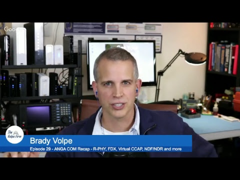 Technology recap RPHY, FDX, Virtual CCAP, IPTV, NDF/NDR and more