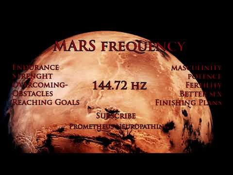 MARS Frequency 144.72 hz - Muscles Regeneration, Overoming Obstacles, Endurane and Strenght