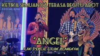 Download lagu CAK PERCIL & CAK BLANGKON Ketika Semuanya Terasa Begitu Abot