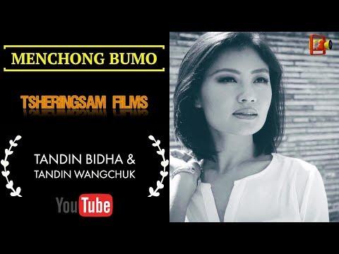 Menchong Bumo|| Tandin Bidha & Tandin Wangchuk||Pema Yuden & Sonam Tenzin || HD