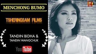 Menchong Bumo   Tandin Bidha & Tandin Wangchuk  Pema Yuden & Sonam Tenzin    HD