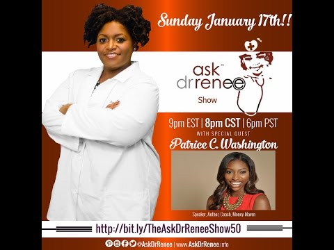 The Ask Dr. Renee Show with Patrice Washington