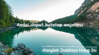 Alangkah Indahnya-Az Zahir (Lirik)