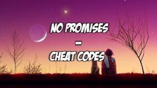 No Promises - Cheat Codes (SpeedUp)