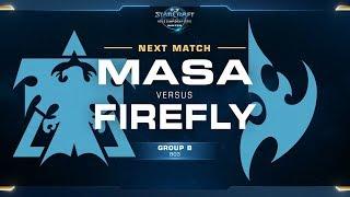 MaSa vs Firefly TvP - Ro16 Group B - WCS Winter Americas