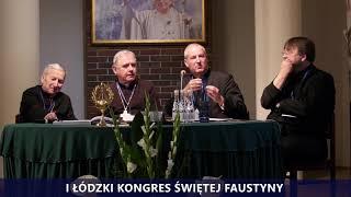 I Kongres Świętej Faustyny | Panel II | Dyskusja