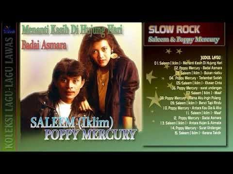 Saleem Iklim & Poppy Mercury Kompilasi Slow Rock
