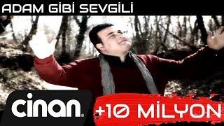 Sinan Sami - Adam Gibi Sevgili