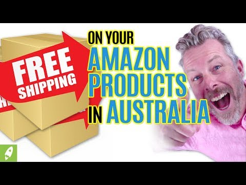 HOW TO GET FREE SHIPPING ON YOUR AMAZON PRODUCTS IN AUSTRALIA