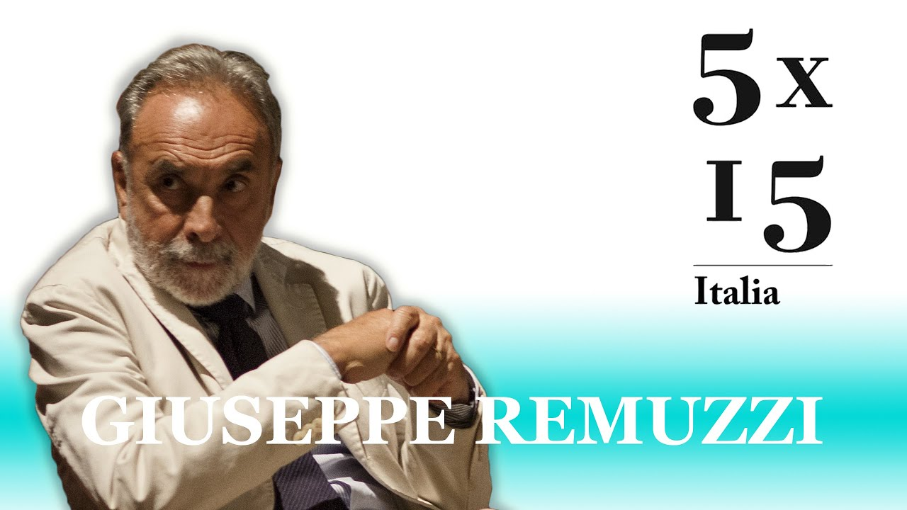 5x15 Italia - Giuseppe Remuzzi - YouTube