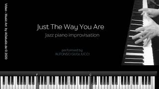 Just The Way You Are  - Jazz piano improvisation