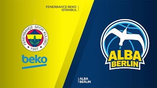Fenerbahce Beko Istanbul - ALBA Berlin Highlights | Turkish Airlines EuroLeague, RS Round 25