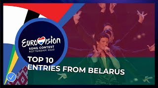 TOP 10: Entries from Belarus 🇧🇾 - Eurovision Song Contest