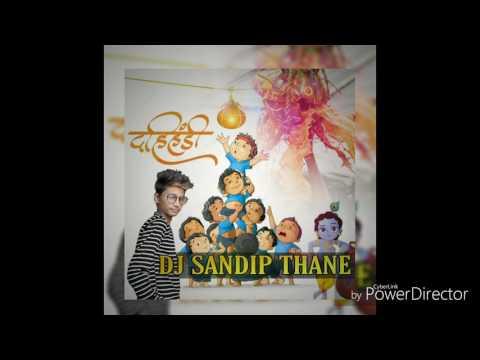 DASHING GOVINDA DJ SANDIP THANE FULL RADA MIX DAHI HANDI MIX