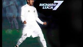 Richard Luca - Meia Atacante   -  Best Moments