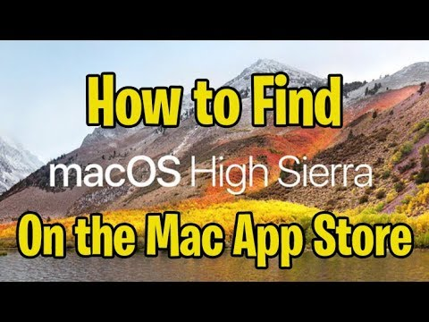 How To Find Mac OS X High Sierra In The App Store