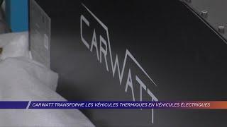 Yvelines | Carwatt transforme les véhicules thermiques en véhicules électriques