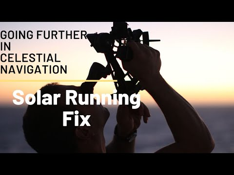 Going Further in Celestial Navigation (The Solar Running Fix