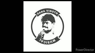 Yeno Unnai Naan Paarthane   Gana Vinoth Old Love Song Gana Vinoth Musical
